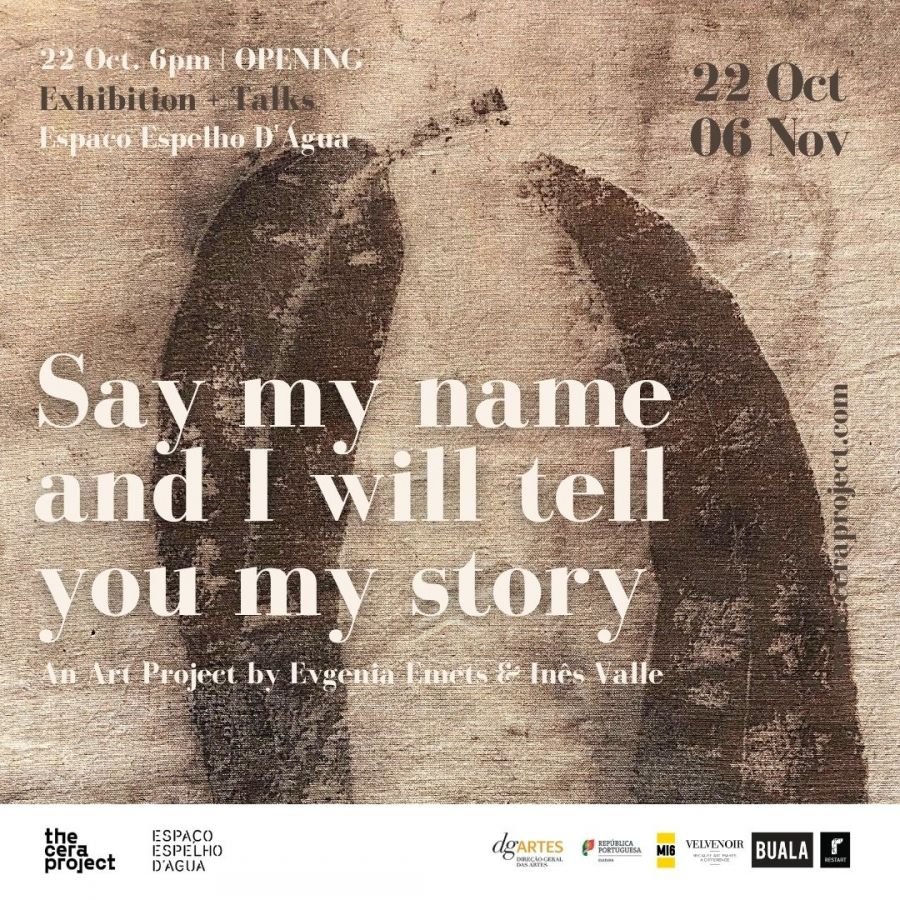 EXPOSIÇÃO: Say my name and I will tell you my story