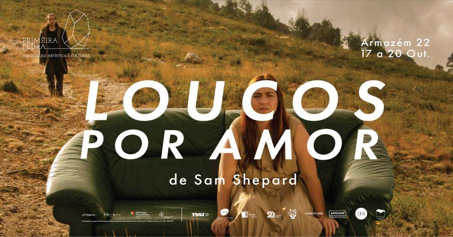 'Loucos por Amor' de Sam Shepard - PRIMEIRA PEDRA