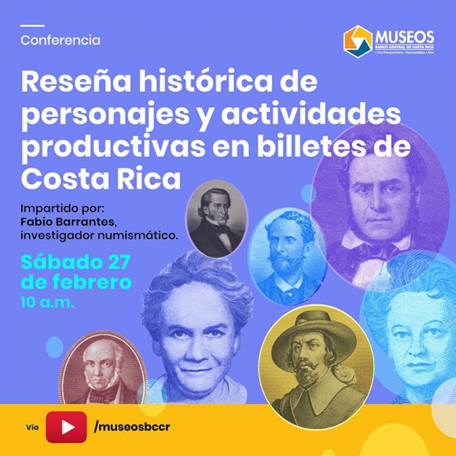 Reseña histórica de personajes y actividades productivas en billetes de Costa Rica