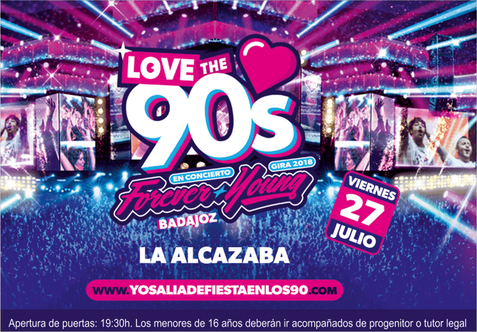 Love The 90's 'Forever Young' Badajoz