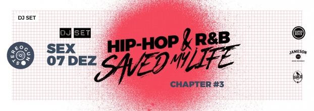 Hip-Hop & R'n'B Saved My Life - STEREOGUN