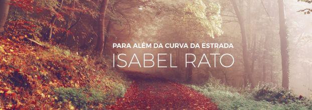 Isabel Rato - Para Além da Curva da Estrada (lançamento do disco)