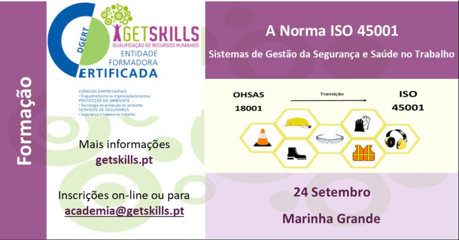 A Norma ISO 45001 - Sistemas de Gestão da Segurança e Saúde no Trabalho