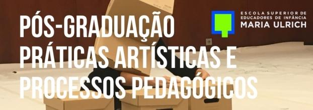 PÓS-GRADUAÇÃO EM PRÁTICAS ARTÍSTICAS E PROCESSOS PEDAGÓGICOS