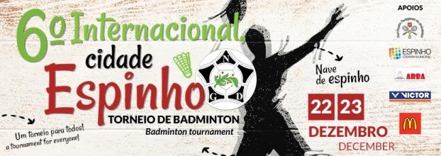 6º Internacional NGD Badminton - 'Cidade de Espinho'