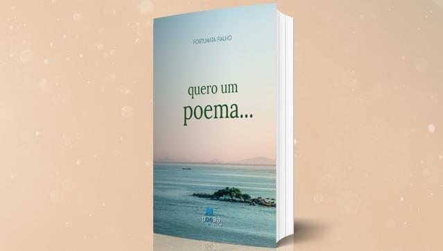 """Apresentação do livro de Maria Fortunata Freitas """"Quero Um Poema"""""""