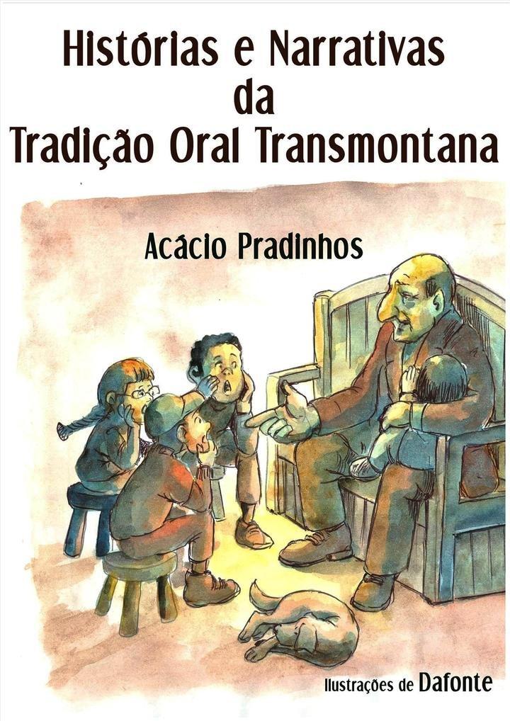 """Hora do conto """"Histórias e Narrativas da Tradição Oral transmontana"""", com ..."""