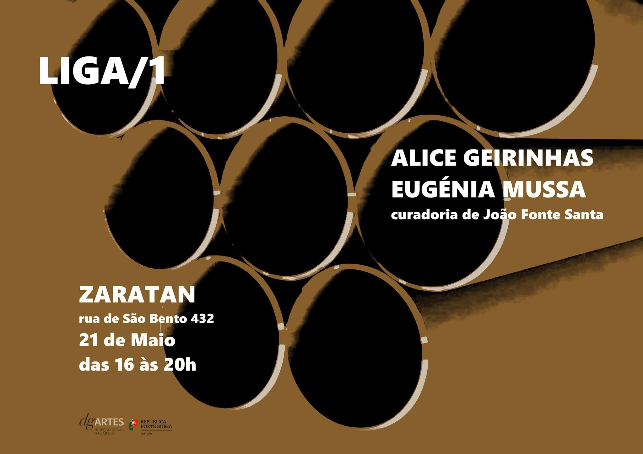 LIGA #1   Alice Geirinhas + Eugénia Mussa