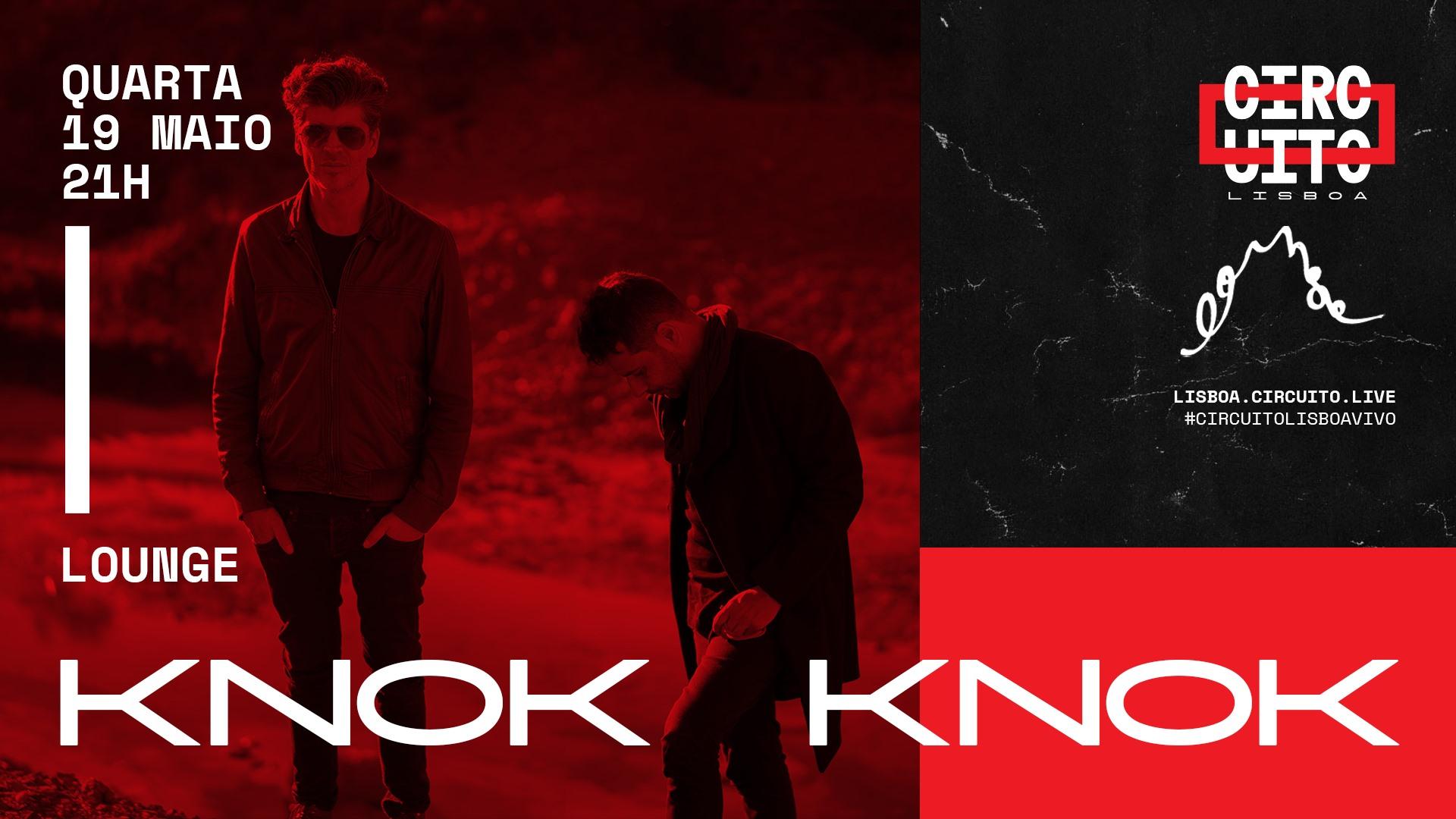 Knok Knok | Lounge (esgotado)