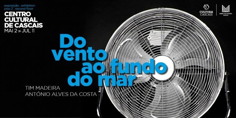 Do Vento ao Fundo do Mar | de Tim Madeira e António Alves da Costa