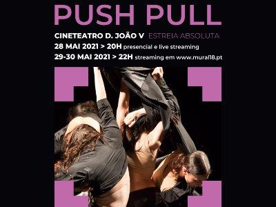 Dança | Quorum Ballet estreia espetáculo Push Pull