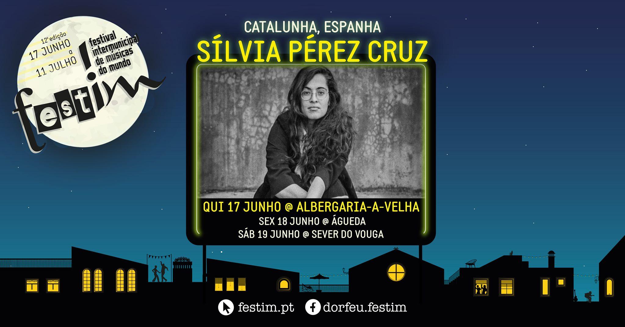12º ƒestim: Sílvia Pérez Cruz   Albergaria-a-Velha