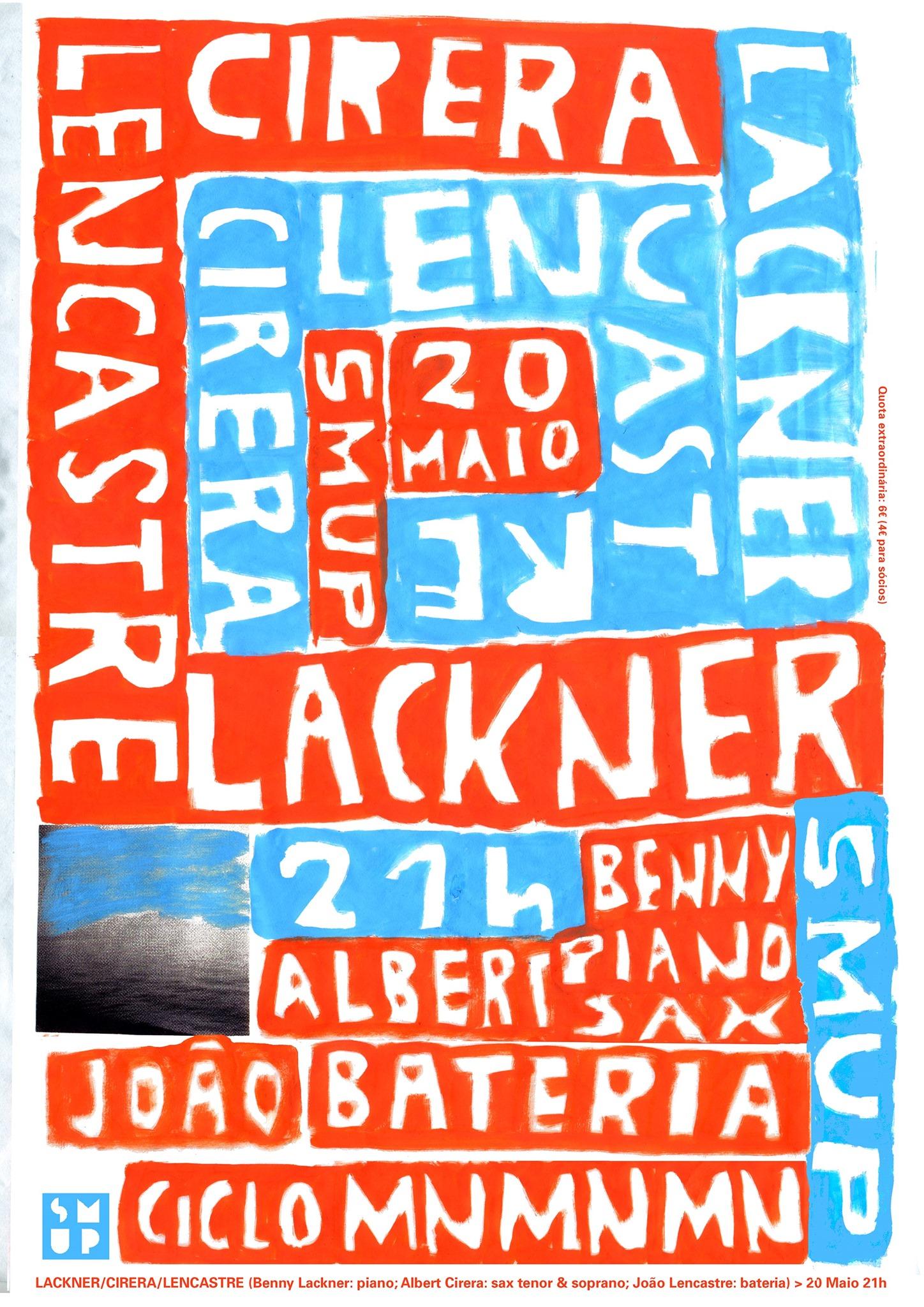 Lackner, Cirera, Lencastre