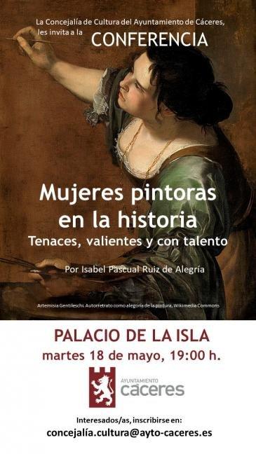 MUJERES PINTORAS EN LA HISTORIA, TENACES, VALIENTES Y CON TALENTO