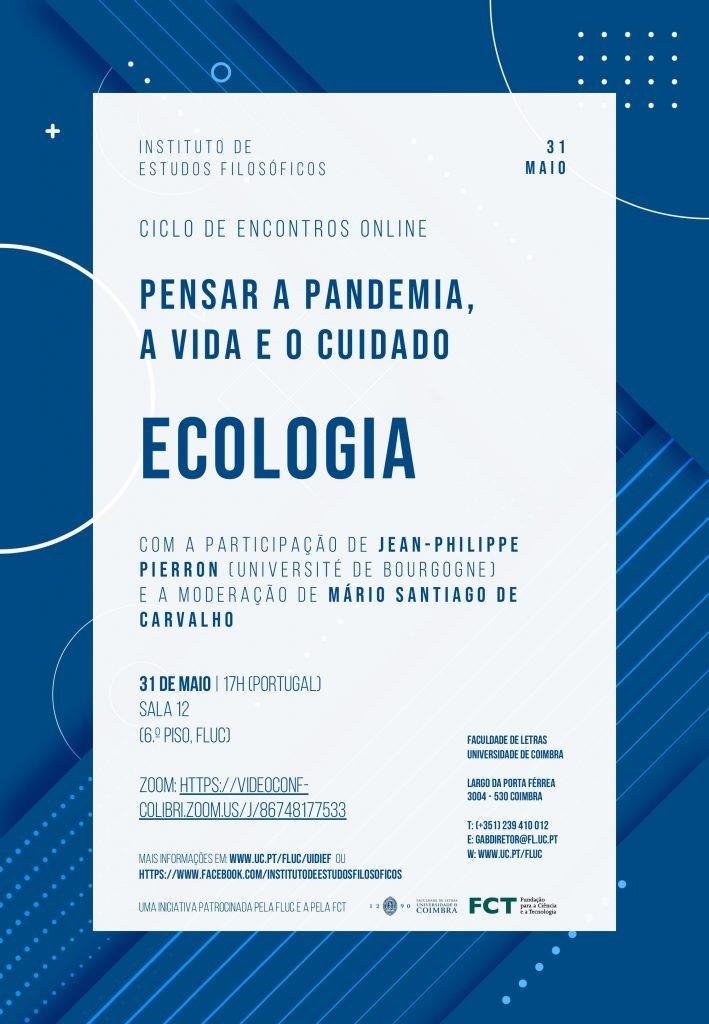 """Ciclo de Encontros """"Pensar a Pandemia, a Vida e o Cuidado"""" – Ecologia"""