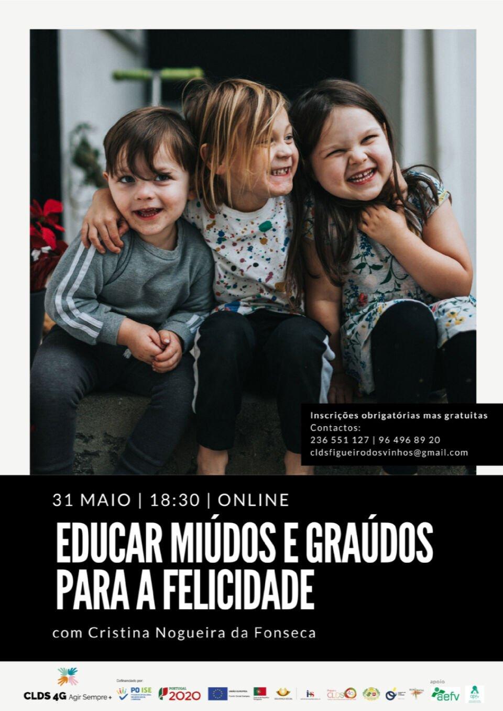 Palestra Online 'Educar Miúdos E Graúdos Para A Felicidade'