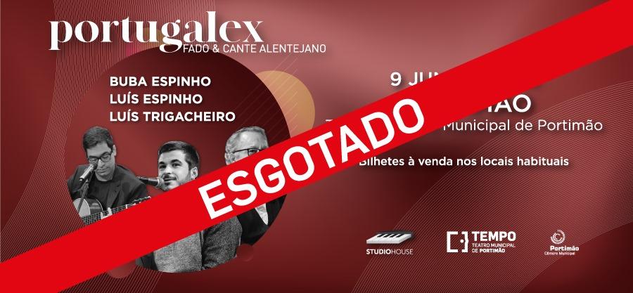 ESGOTADO || Portugalex: Fado e Cante Alentejano | Buba Espinho, Luís Espinho e Luís Trigacheiro