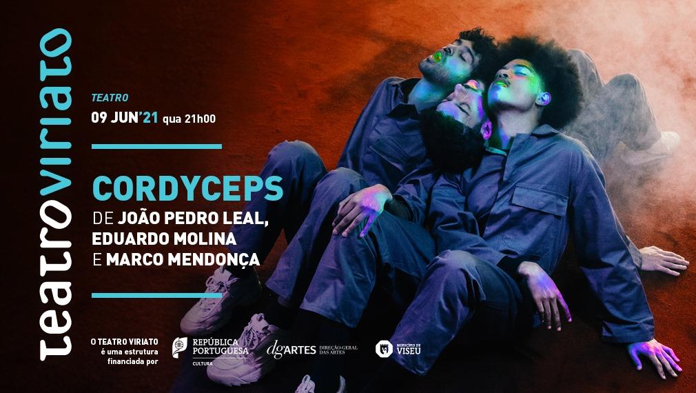 Cordyceps| de João Pedro Leal, Eduardo Molina e Marco Mendonça