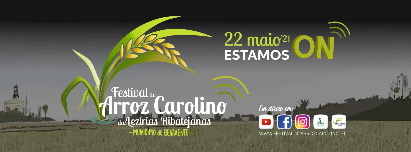 Festival do Arroz Carolino das Lezírias Ribatejanas - Edição Online 2021
