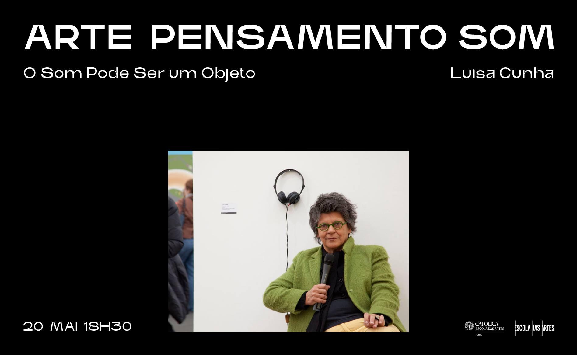 Luisa Cunha · O Som pode ser um objeto