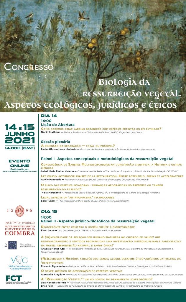 Congresso: Biologia da ressurreição vegetal. Aspetos ecológicos, jurídicos e éticos