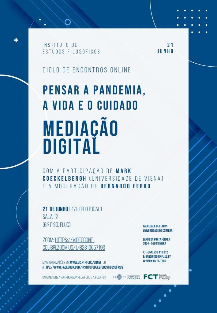 """Ciclo de Encontros """"Pensar a Pandemia, a Vida e o Cuidado"""" – Mediação Digital"""