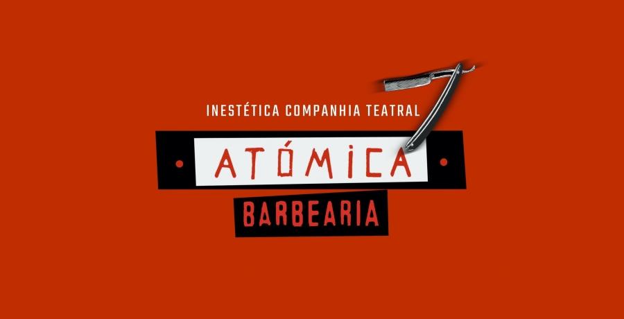 "Performance ""Barbearia Atómica"""