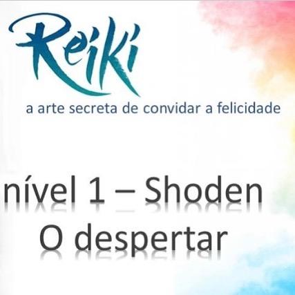 Curso de Reiki nível 1 - 'Shoden' O Despertar