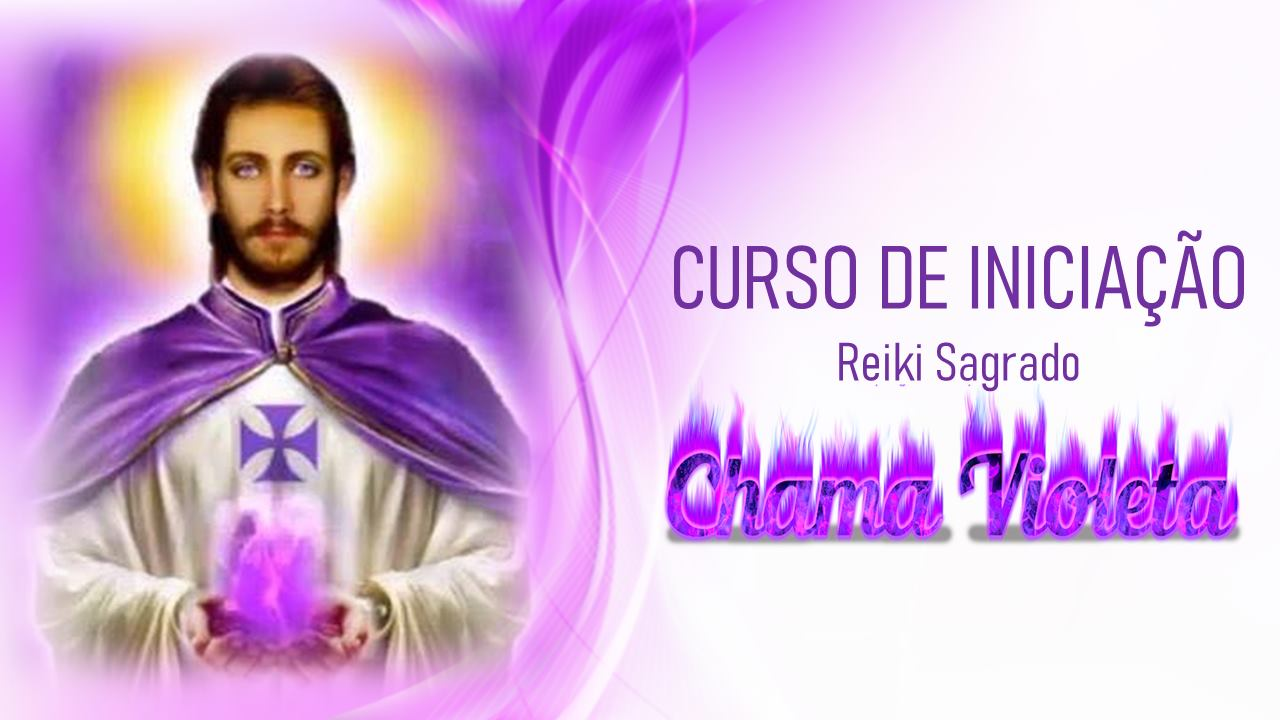 Curso Reiki Sagrado Chama Violeta- Viseu
