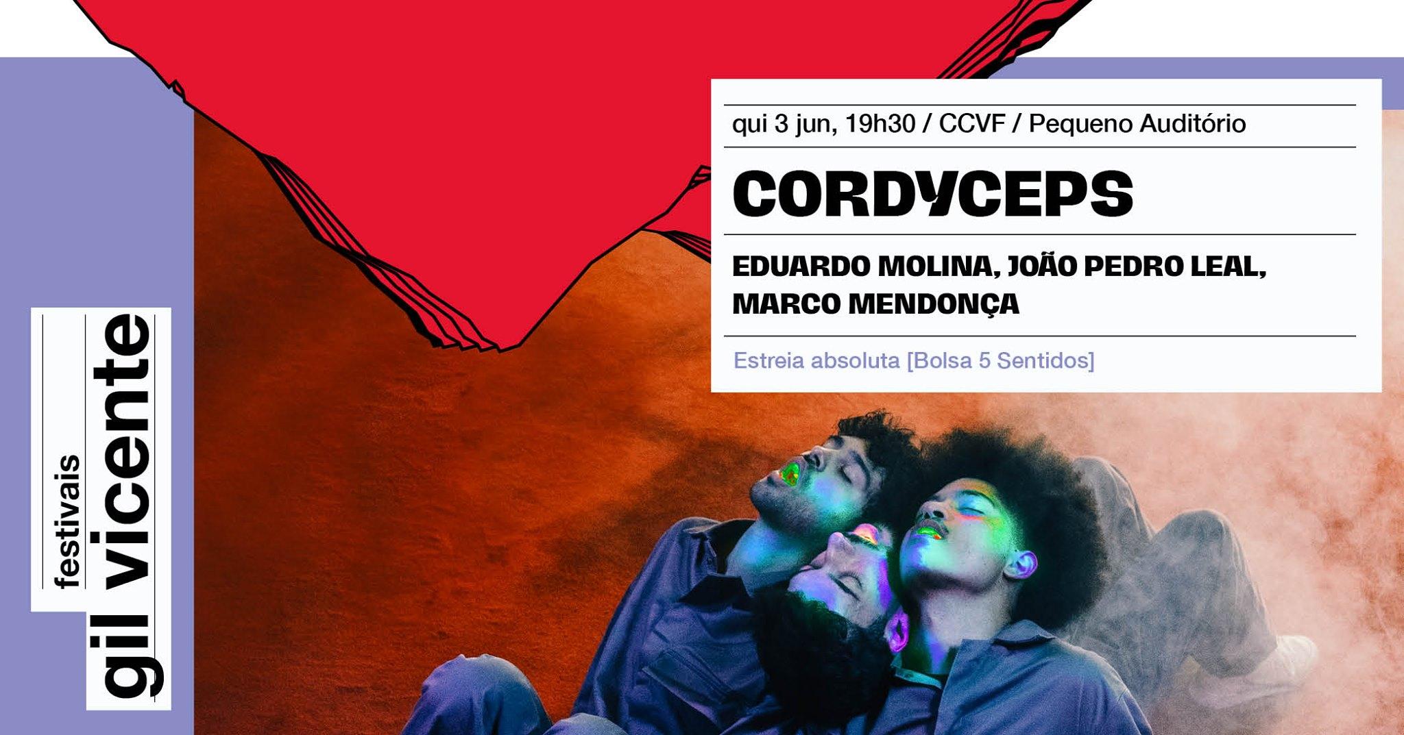FGV • Cordyceps • Eduardo Molina, João Pedro Leal e Marco Mendonça [Esgotado]