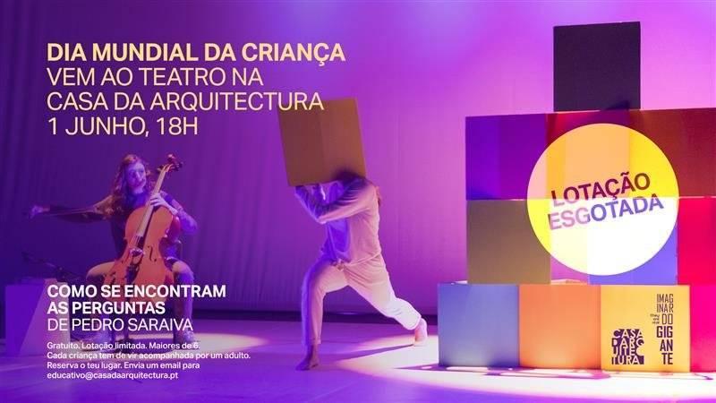 ESGOTADO_Dia Mundial da Criança / Vem ao Teatro na Casa da Arquitectura