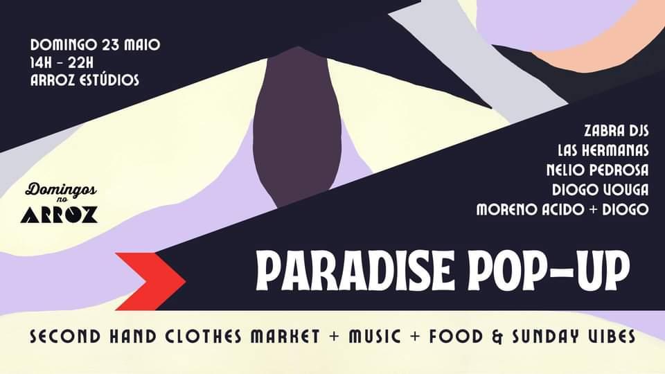 Paradise Pop-Up   Domingos no Arroz