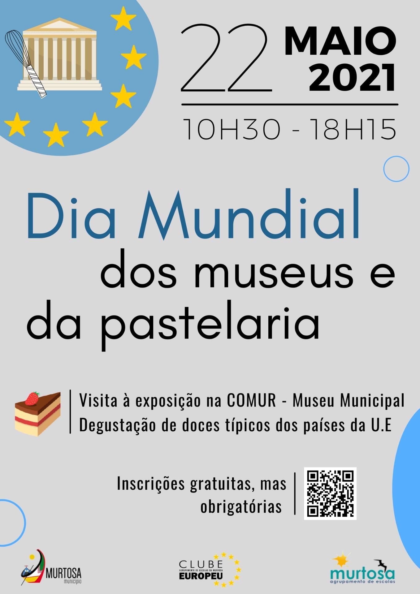 COMEMORAÇÕES DO DIA MUNDIAL DOS MUSEUS E DA PASTELARIA