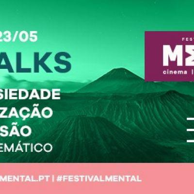 Festival Mental 2021: M-Talks + Filme Temático