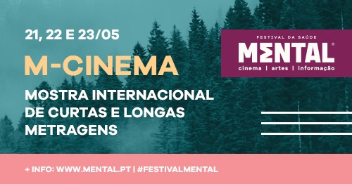 Festival Mental 2021: M-Cinema - Mostra Internacional de Curtas e Longas-Metragens