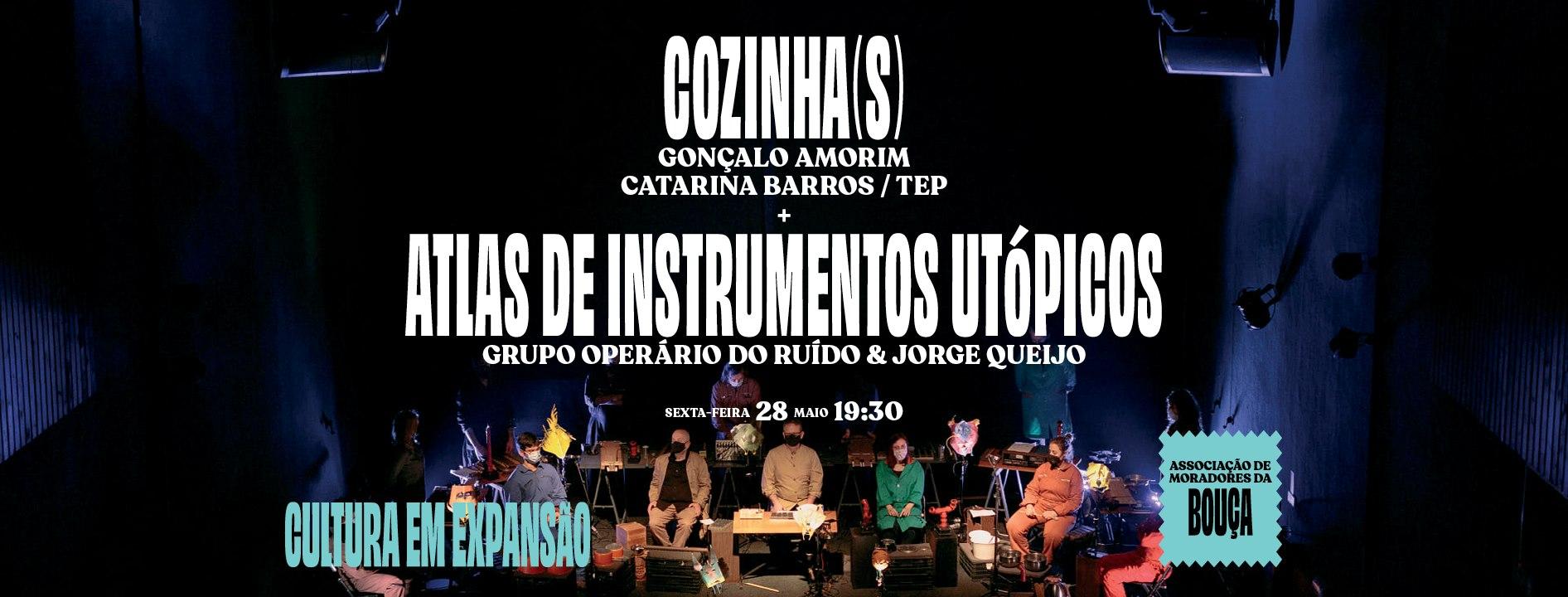 COZINHA(S) + ATLAS DE INSTRUMENTOS UTÓPICOS