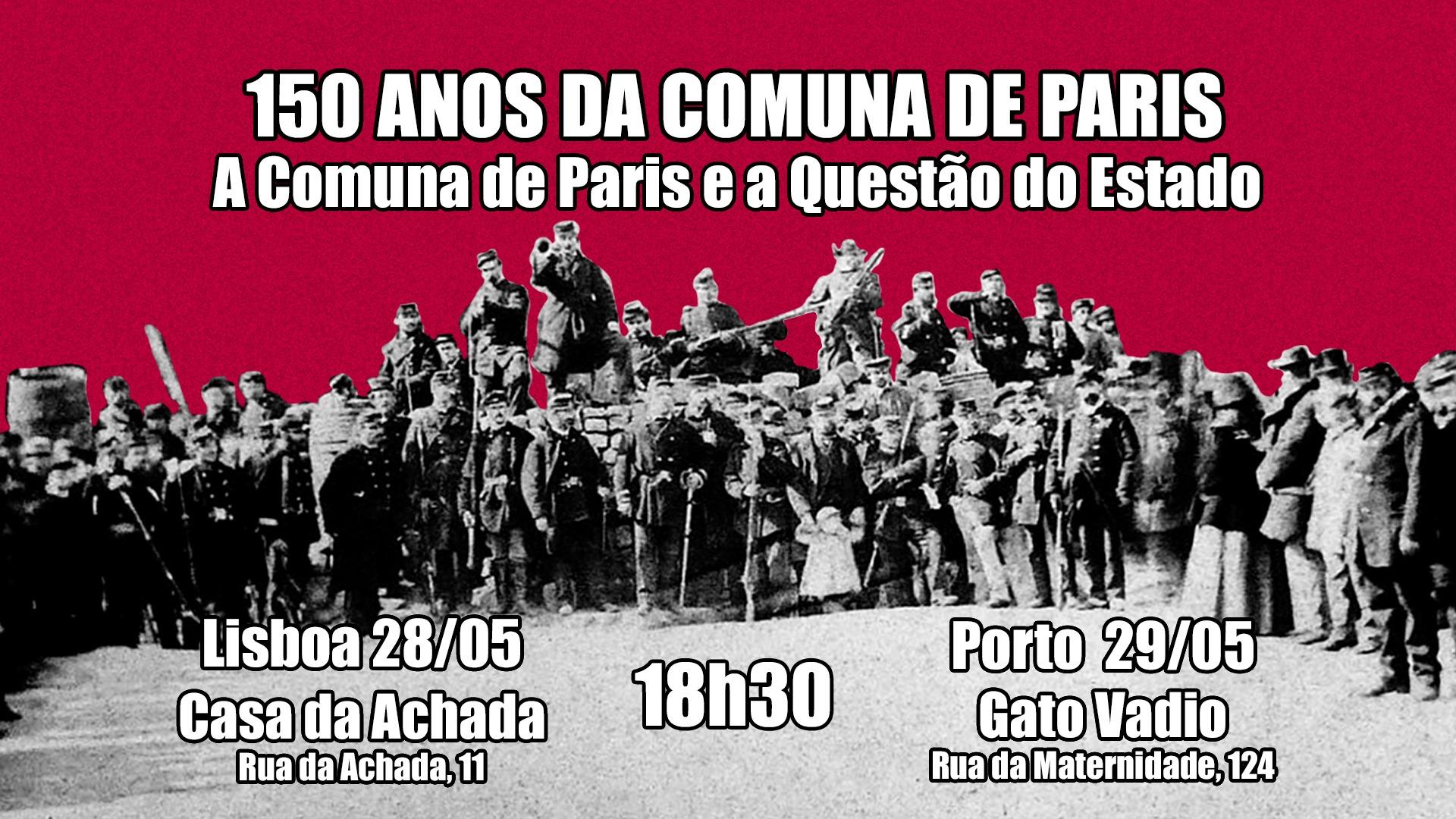 [PORTO] - 150 anos da Comuna de Paris: A Comuna de Paris e a Questão do Estado