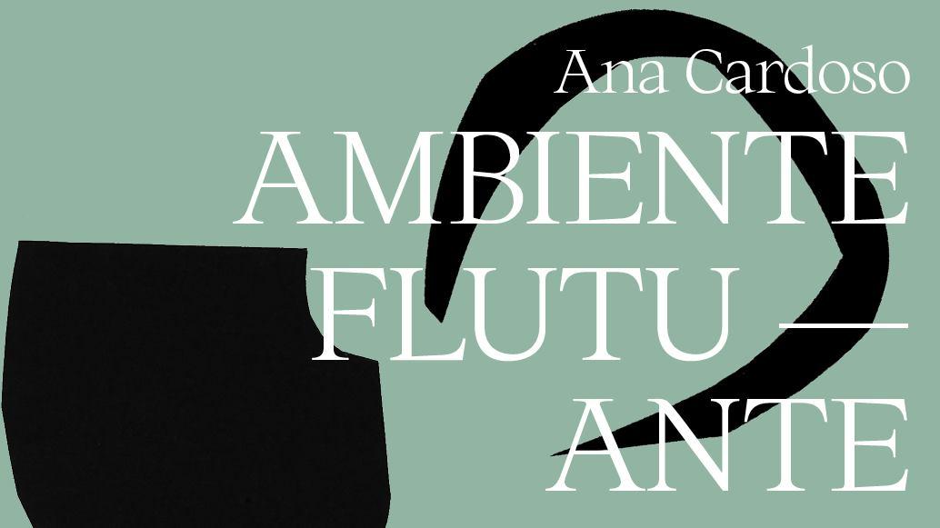 AMBIENTE FLUTUANTE_Ana Cardoso