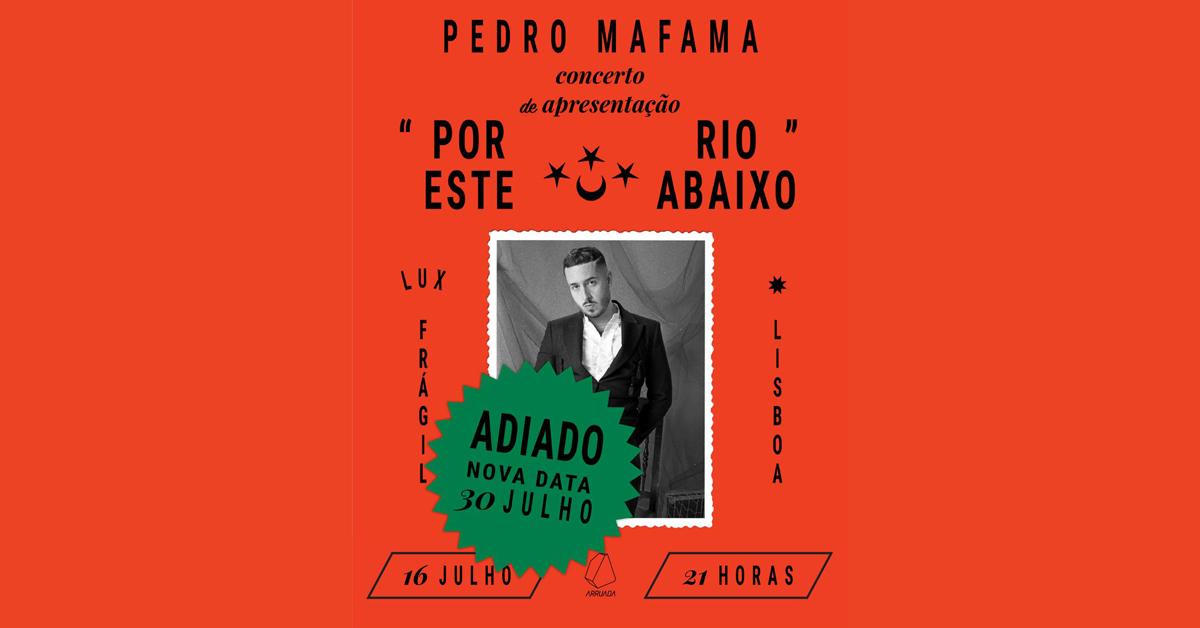 PEDRO MAFAMA @LUX FRÁGIL