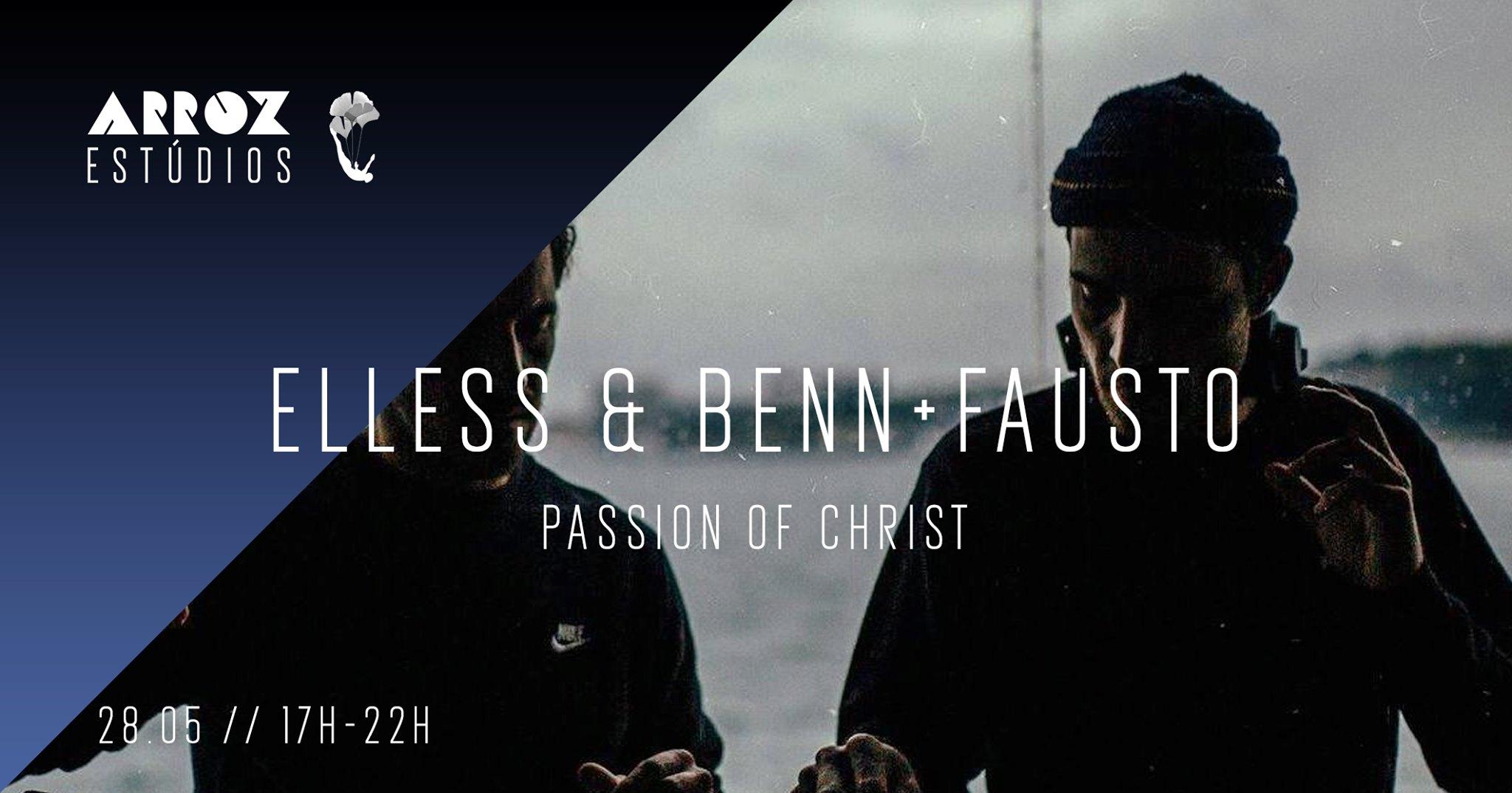 Elless & Benn + Fausto - Passion of Christ