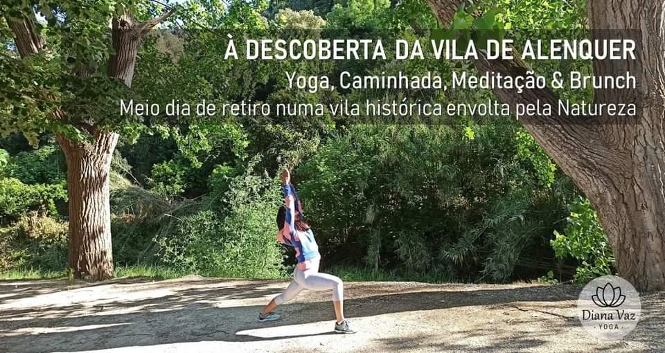 [ADIADO] À descoberta da vila de ALENQUER ✢ Yoga, Caminhada & Piquenique