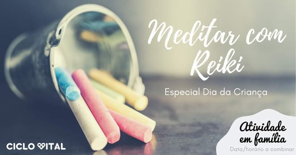 Meditar com Reiki - Dia da Criança