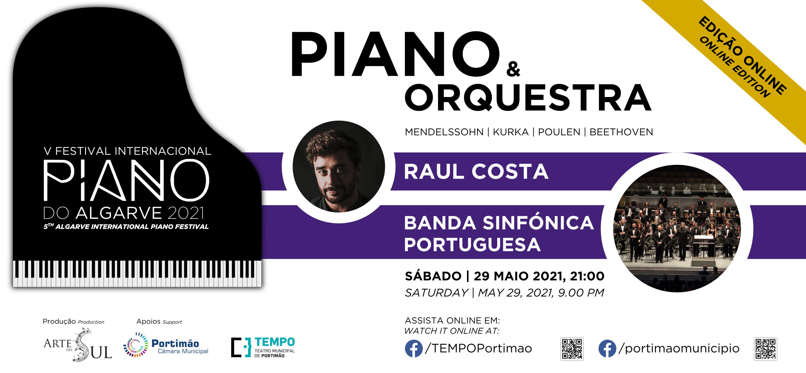 Piano & Orquestra: Raúl Costa e Banda Sinfónica Portuguesa