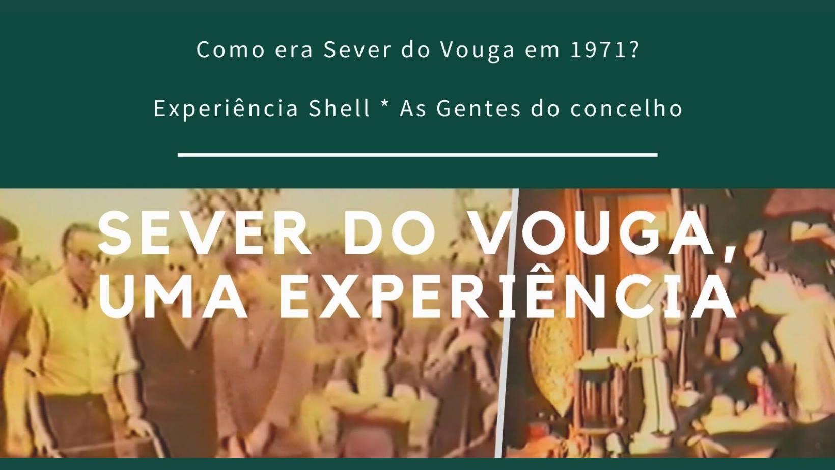 Exibição do Filme 'Sever do Vouga, Uma Experiência'