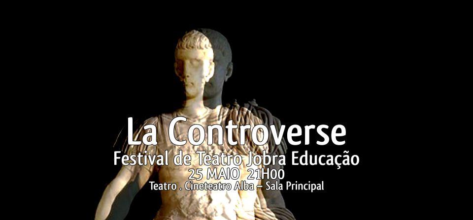 La Controverse | Festival de Teatro Jobra Educação
