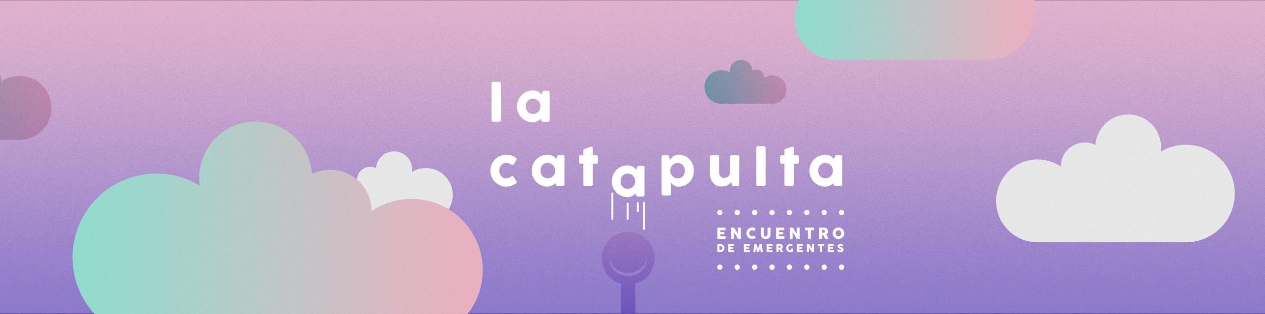 LA CATAPULTA - Encuentro de Coreógrafxs Emergentes PRESENCIAL Y SEGURO