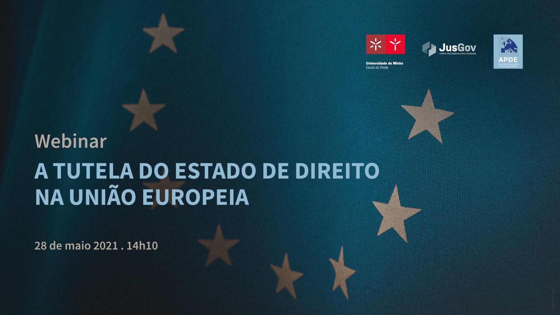 Webinar - A tutela do estado de direito na União Europeia