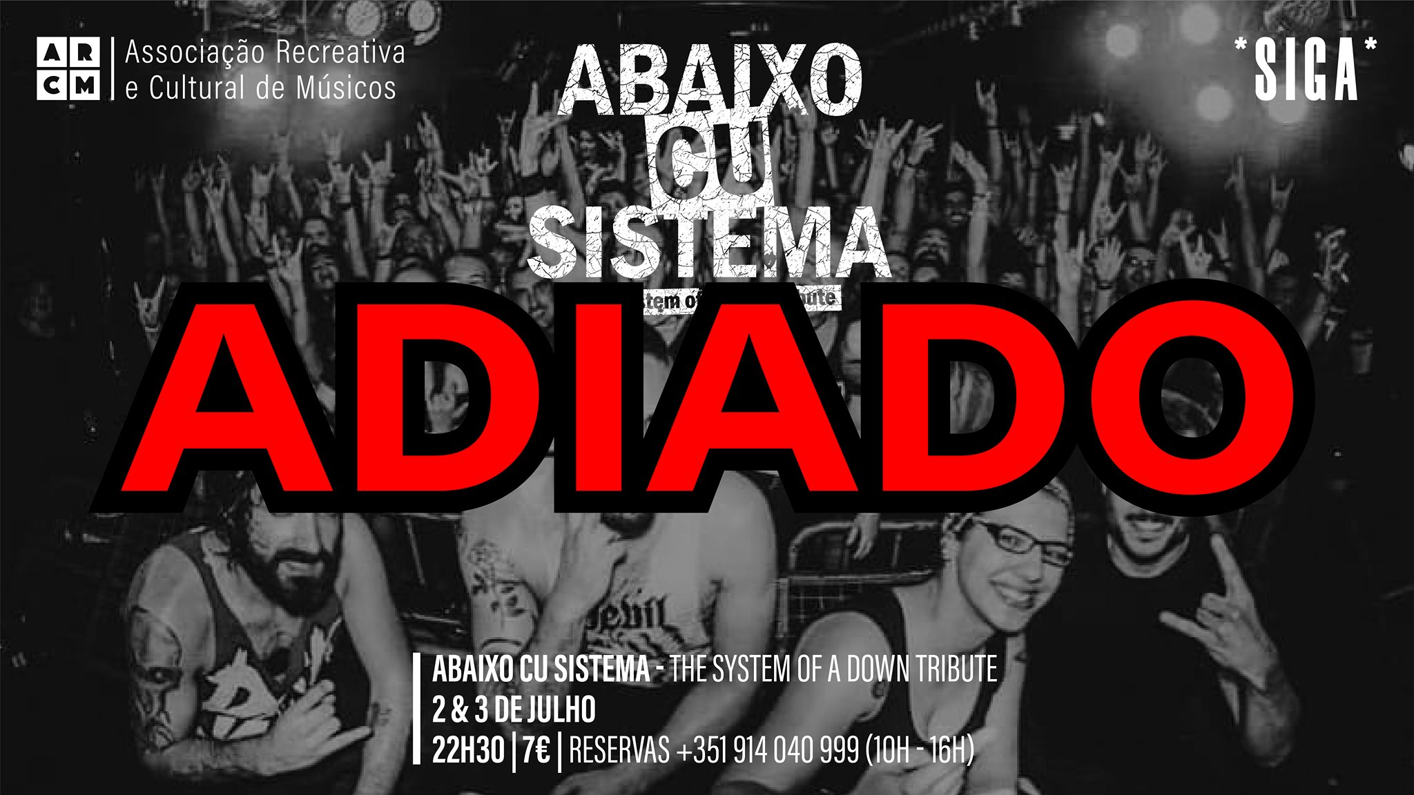 Abaixo Cu Sistema - The SYSTEM OF A DOWN Tribute - 2 e 3 Julho - ARCM FARO (Sala Morcego)   ADIADO
