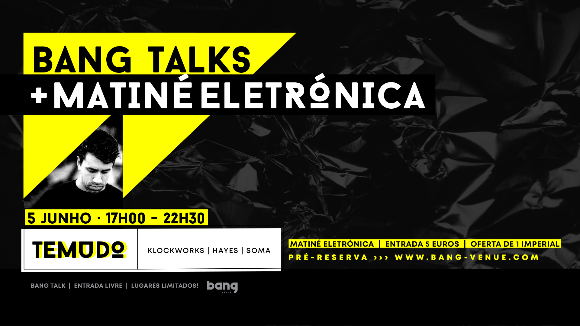 Matiné Temudo DJ Set & Talk @ Bang Venue