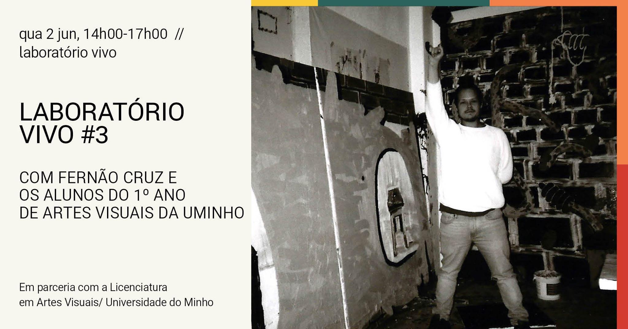 Laboratório Vivo #3: conversa com o artista Fernão Cruz
